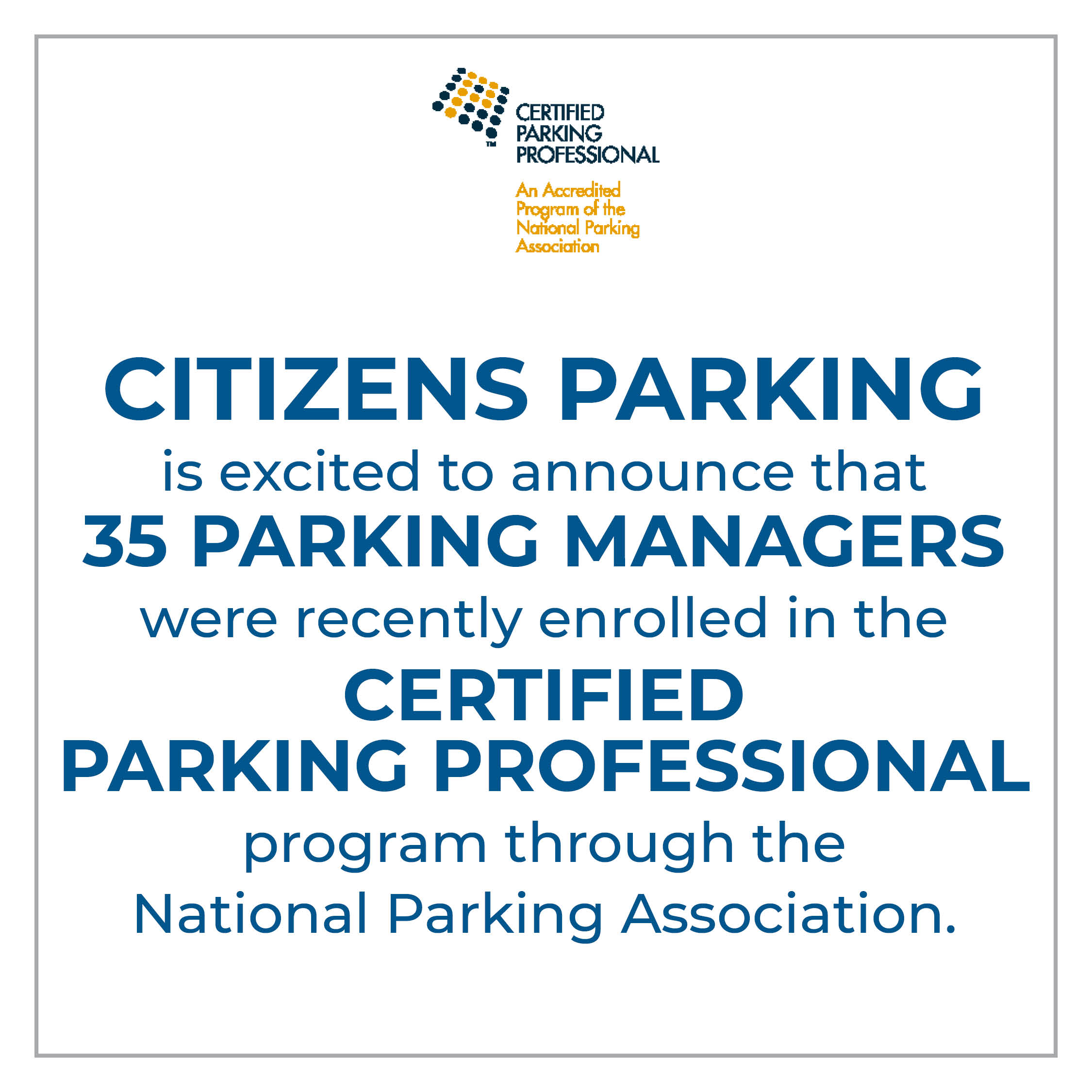 35 Parking Managers Enrolled into CPP Program
