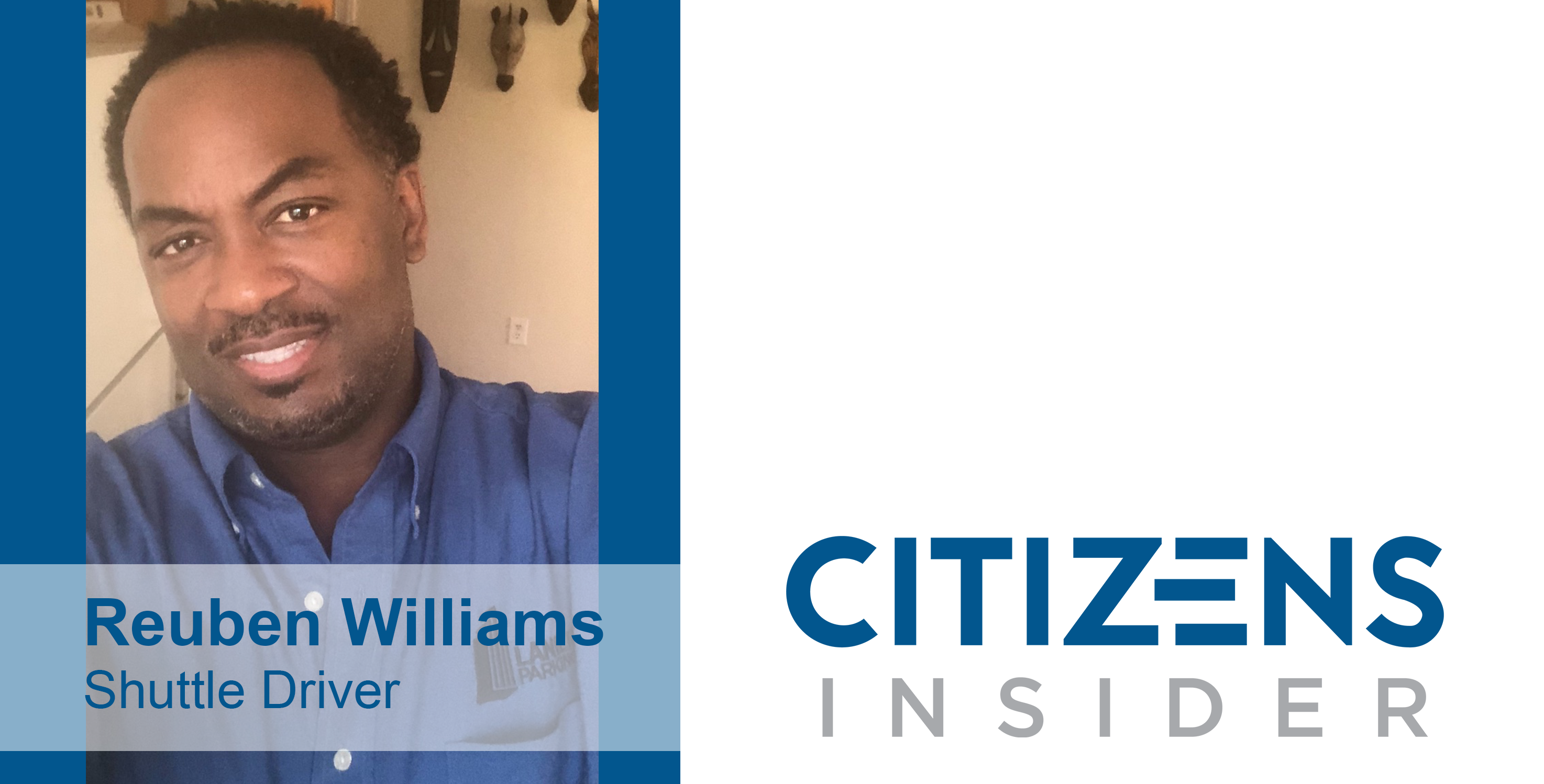 Citizens Insider: Reuben Williams