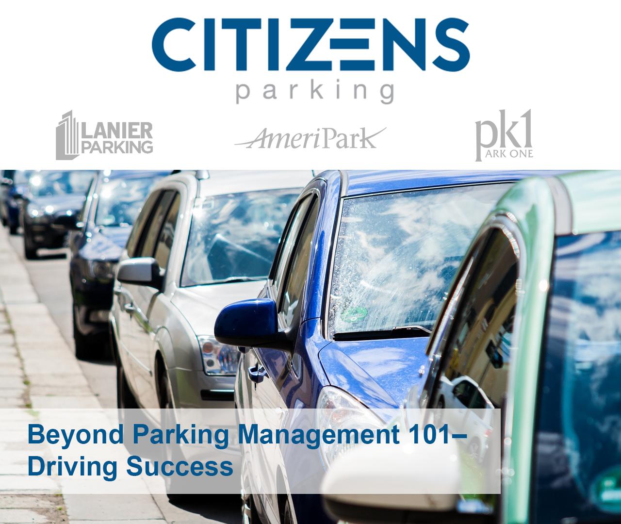 Beyond Parking Management 101–Driving Success!